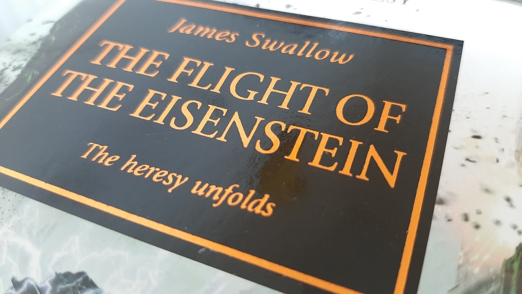The Flight of the Eisenstein the horus heresy